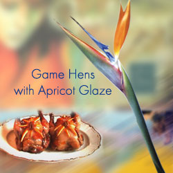 Game Hens with Apricot Glaze